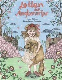 Lotten och Änglamorfar / Linda Nilsson, Lindalovisa Fernqvist