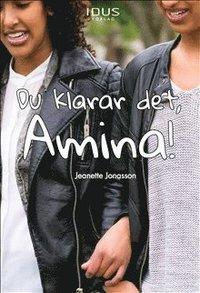 Du klarar det, Amina!