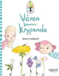 Våren kommer krypande / Jenny Lindqvist
