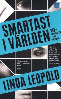 Smartast i v�rlden : IQ-s�llskapen fr�n insidan (pocket)