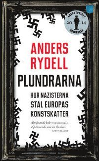 Plundrarna : hur nazisterna stal Europas konstskatter (inbunden)