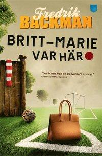 Britt-Marie var h�r (storpocket)