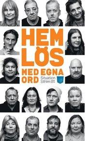 Hemlös – med egna ord : Situation Sthlm 2008-2014