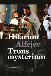 Trons mysterium En introduktion till den ortodoxa kyrkans troslära och andl