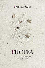 Filotea : vägen till ett andligt liv