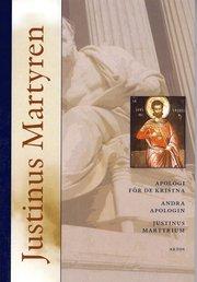 Apologi för de kristna andra apologin samt Justinus Martyrium