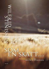 Som en skatt : predikningar av Wilfrid Stinissen (pocket)