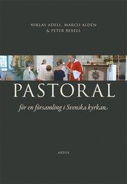 Pastoral : för en församling i Svenska kyrkan