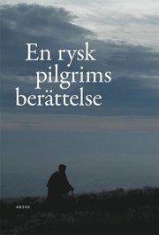 En rysk pilgrims berättelse