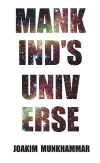 Mankind's Universe (e-bok)