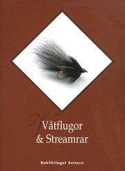 Våtflugor & Streamrar