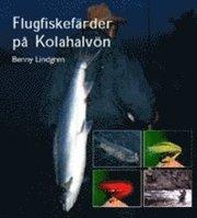 Flugfiskefärder på Kolahalvön Anteckningar fakta iakttagelser och reflekt