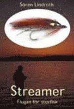 Streamer – Flugan för storfisk
