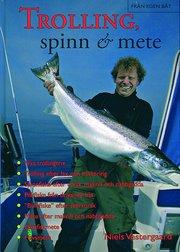 Trolling spinn & mete – allt om fiske från egen båt