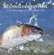 Regnbågfiskets ABC : put och take-fiske med fluga spinn och mete