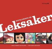 Nostalgiboken om leksaker (inbunden)