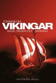 Vikingar : saga sägen och sanning
