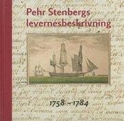Pehr Stenbergs levernesbeskrivning : av honom själv författad på dess lediga stunder. D. 1 1758-1784