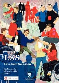 LSS : Leva som Svensson (h�ftad)
