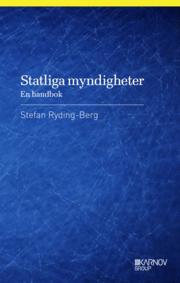 Statliga myndigheter : en handbok