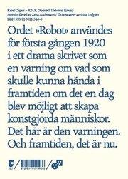 R.U.R. : Rossum's Universal Robots
