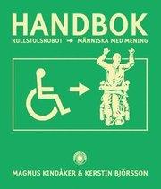 Handbok : från rullstolsrobot till människa med mening