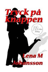 Bokomslag Tryck på knappen (e-bok)