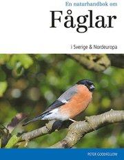 En naturhandbok om fåglar i Sverige & Nordeuropa