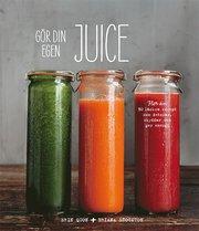 Gör din egen juice