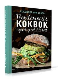 Flexitarianens kokbok : mycket grönt, lite kött (inbunden)