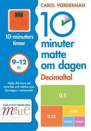10 minuter matte om dagen : Decimaltal