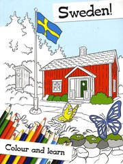 Sweden! : colour and learn