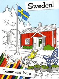 Sweden! : colour and learn (inbunden)