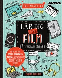 Talangskolan : l�r dig g�ra film 10 enkla lektioner ()