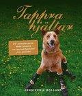 Tappra hj�ltar : 37 inspirerande ber�ttelser om mod och hj�lted�d fr�n djur