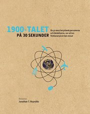 1900-talet på 30 sekunder : de 50 mest betydande personerna och händelserna var och en förklarad på en halv minut