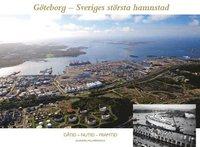 G�teborg - Sveriges st�rsta hamnstad (h�ftad)