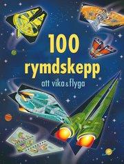100 rymdskepp att vika & flyga