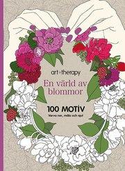 En värld av blommor : 100 motiv – varva ner måla och njut