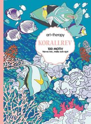 Korallrevet : 100 motiv- varva ner måla och njut