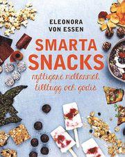 Smarta snacks : nyttigare mellanmål tilltugg och godis