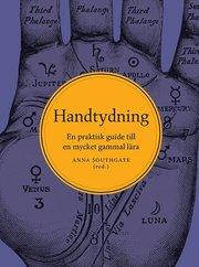 Handtydning : En praktisk guide till en mycket gammal lära