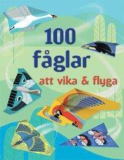 100 fåglar att vika & flyga