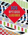 101 optiska illusioner