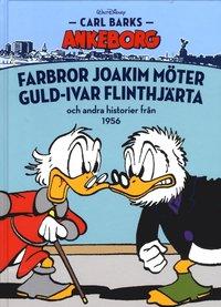 Carl Barks Ankeborg. Farbror Joakim m�ter Guld-Ivar Flinthj�rta och andra historier fr�n 1956 (inbunden)
