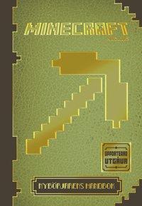 Minecraft: Nyb�rjarens handbok - Uppdaterad utg�va (inbunden)