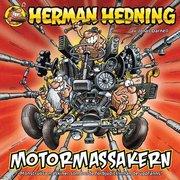 Herman Hedning : Motormassakern