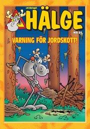 Hälge : varning för jordskott! Julalbum nr 25