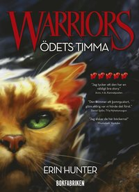 Warriors. Ödets timma
