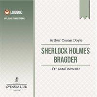 Sherlock Holmes bragder : ett antal noveller (mp3-bok)